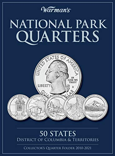 National Parks Quarters: 50 States + District of Columbia & Territories: Collector's Quarters Folder 2010 -2021 (Warman…