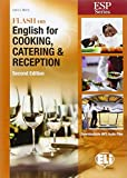 ESP FLASH ON ENGLISH FOR COOKING CATERING NE: Cooking, Catering & Reception
