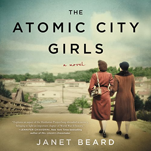 The Atomic City Girls audiobook cover art
