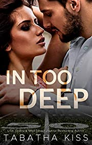 In Too Deep (Bad Ballers Book 2)