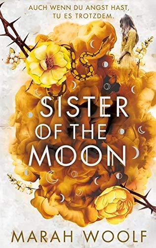 Sister of the Moon: Von Siegeln und Knochen (HexenSchwesternSaga)