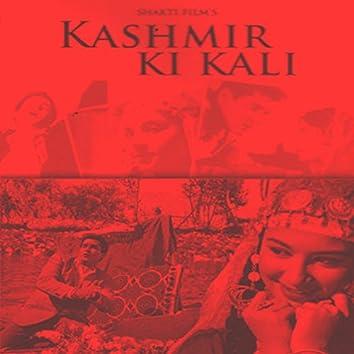 Kashmir Ki Kali (Original Motion Picture Soundtrack)