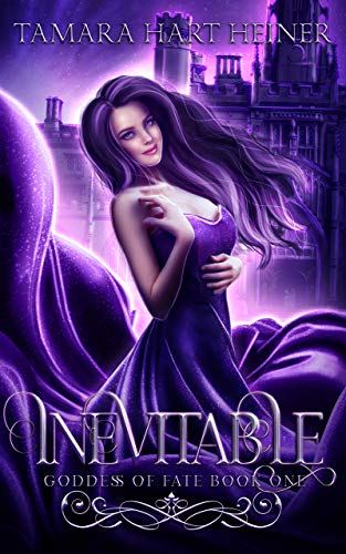 Inevitable: A Teen Paranormal Romance (Goddess of Fate Book 1) (English Edition)