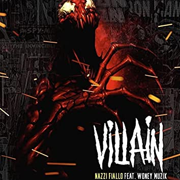 VILLAIN (feat. WONEY MUZIK)