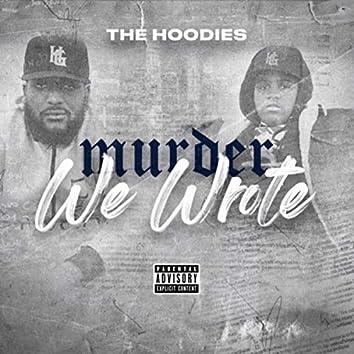 Murder We Wrote (feat. Flash)