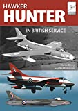 Derry, M: Flight Craft 16: The Hawker Hunter in British Serv - Martin Derry