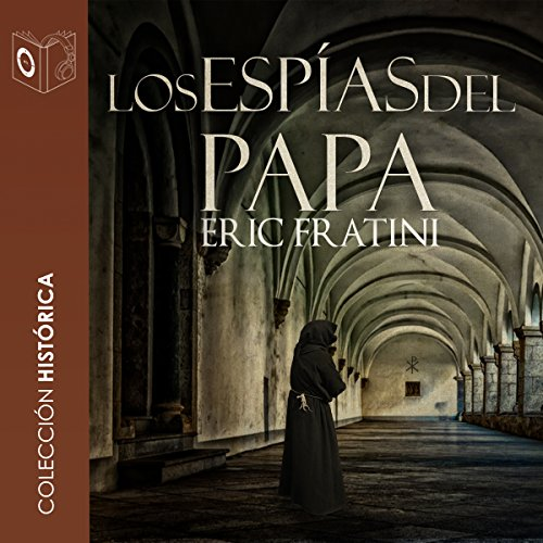 Los espías del Papa [The Spies of the Pope] audiobook cover art