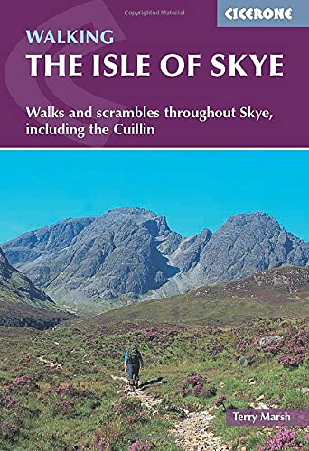 Cicerone The Isle of Skye: Walks and scrambles throughout Skye, including the Cuillin (Cicerone Guides)
