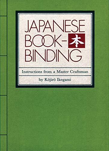 Compare Textbook Prices for Japanese Bookbinding: Instructions From A Master Craftsman 1st Edition ISBN 9780834801967 by Ikegami, Kojiro