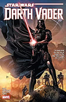 Star Wars: Darth Vader - Dark Lord Of The Sith Vol. 2 Collection (Darth Vader (2017-2018)) by [Charles Soule, Chuck Wendig, Giuseppe Camuncoli, Leonard Kirk, Mike Deodato]