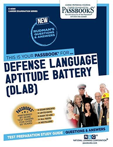 Defense Language Aptitude Battery (DLAB) (4090) (Career Examination Series)