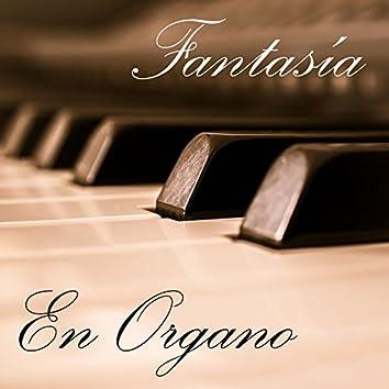 Fantasía en Organo