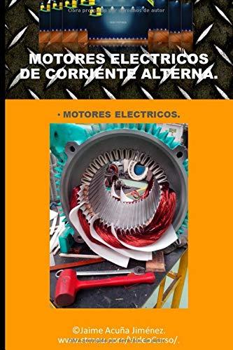 Motores Eléctricos.: Descripción de los motores eléctricos.