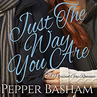 Just the Way You Are     A Pleasant Gap Romance, Book 1              By:                                                                                                                                 Pepper Basham                               Narrated by:                                                                                                                                 Catherine Gaffney                      Length: 13 hrs and 5 mins     5 ratings     Overall 4.2