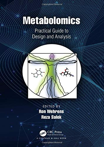 Metabolomics: Practical Guide to Design and Analysis (Chapman & Hall/Crc Mathematical and Computational Biology)