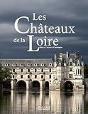 Les châteaux de La Loire - Magasin pittoresque - 03/06/2017