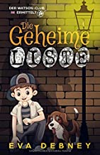 Die Geheime Liste (Der Watson-Club Ermittelt) (German Edition)