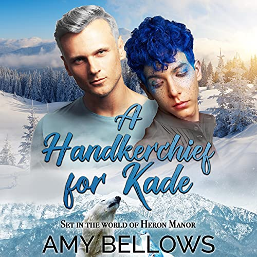 A Handkerchief for Kade Audiobook By Amy Bellows cover art