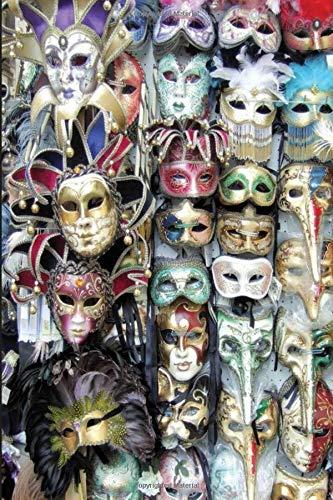 Venice Carnival 2020: Carnevale Di Venezia Notebook | Carnival Of Venice | Photography Of Moretta Venetian Mask At Venice Carnival Journal for Writing College Ruled Size 6
