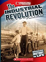 The Industrial Revolution (Cornerstones of Freedom: Third Series)
