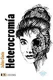 Heterocromía (Creaciones libres)...