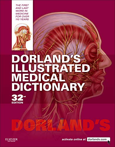 Dorland's Illustrated Medical Dictionary (Dorland's Medical Dictionary)