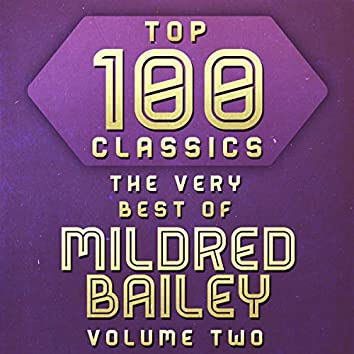 Top 100 Classics - The Very Best of Mildred Bailey Volume Two
