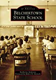 Belchertown State School (Images of America)