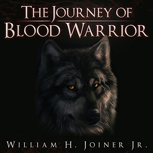 The Journey of Blood Warrior audiobook cover art