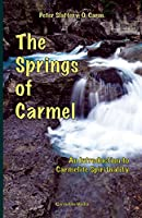 The Springs of Carmel: An Introduction to Carmelite Spirituality