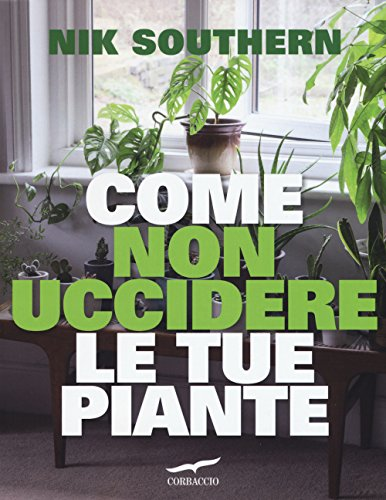 Come non uccidere le tue piante