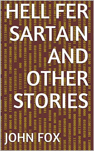 Hell Fer Sartain and Other Stories (English Edition)