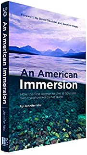 An American Immersion: How the first woman to dive all 50 states was transformed by her quest