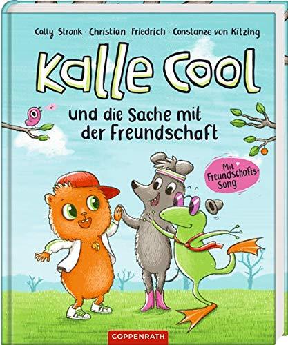 Buchseite und Rezensionen zu 'Kalle Cool und die Sache mit der Freundschaft' von Cally Stronk