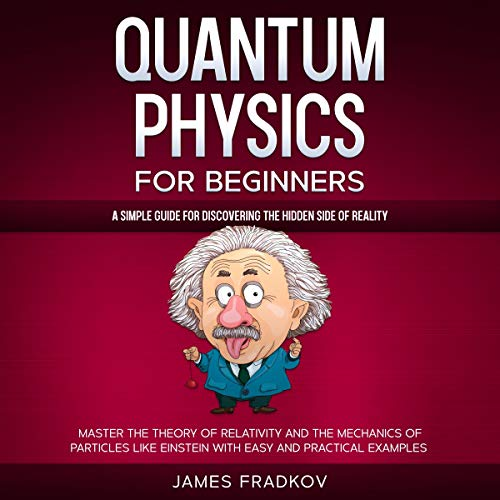 Quantum Physics for Beginners Audiobook By James Fradkov cover art
