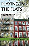 Playing In The Flats: Saltarello (English Edition)
