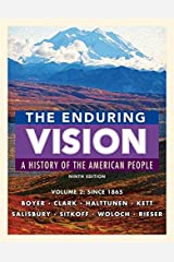 The Enduring Vision, Volume II: Since 1865: 2 Paperback