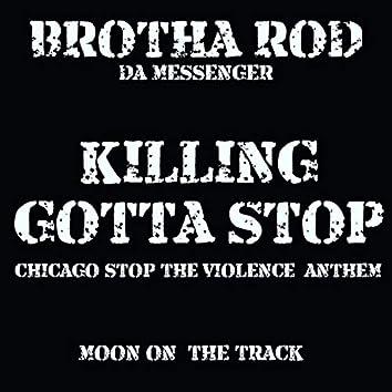 Killing Gotta Stop