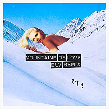 Mountains of love (Remix)