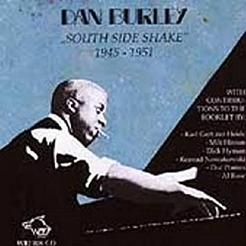 Dan Burley - South Side Shake
