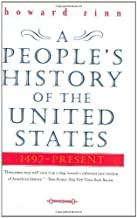 A People's History of the United States: 1492-Present by Zinn, Howard published by Harper (2003)