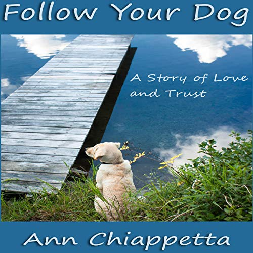 Follow Your Dog audiobook cover art