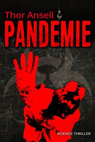 Pandemie: Science Thriller