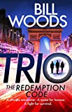 Trio: The Redemption Code (English Edition)