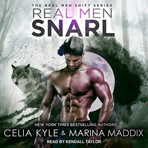 Real Men Snarl: Real Men Shift Series, Book 2