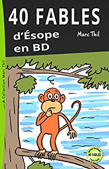 40 Fables d'Ésope en BD (French Edition) by [Marc Thil]