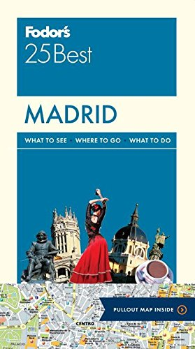 Fodor's Madrid 25 Best (Full-Color Travel Guide) [Idioma Inglés]: 6