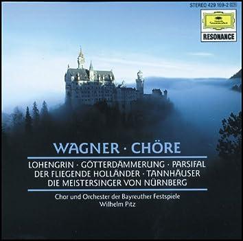Wagner: Choruses