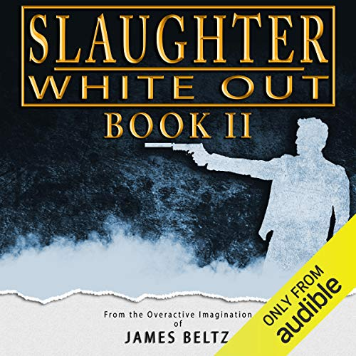 Slaughter: White Out audiobook cover art