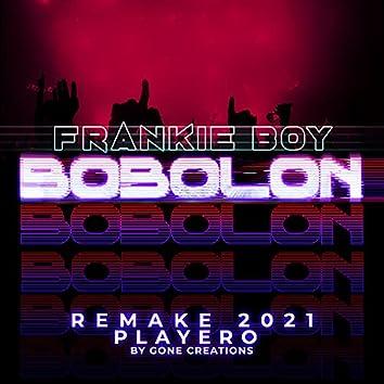 Bobolon (Gone Creation Remake 2021)